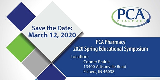 2020 PCA Pharmacy Spring Educational Symposium - Fishers, IN