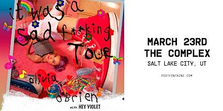 OLIVIA O'BRIEN – IT WAS A SAD F**KING TOUR tickets