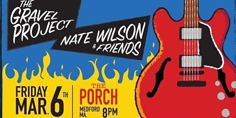 The Gravel Project & Nate Wilson tickets