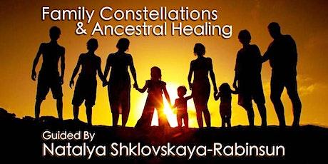 Family Constellations & Ancestral Healing, with Natalya Shklovskaya-Rabinsun tickets