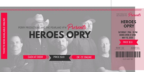 May 16, 2020 Heroes Opry at the Pearland VFW tickets
