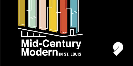 Mid-Century Modern in St. Louis Premiere Screening