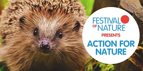 Festival of Nature presents: Action For Nature tickets