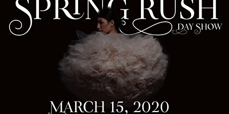 "Fashion Haus Presents ""Spring Rush"" tickets"