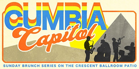 CUMBIA CAPITAL - BRUNCH & BANDS w/ Andres Martinez Trio tickets