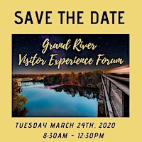2020 Grand River Visitor Experience Forum