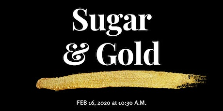 Sugar and Gold | Black History Month tickets