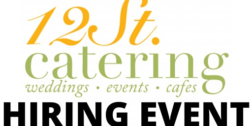 Hiring Event - 12 Street Catering