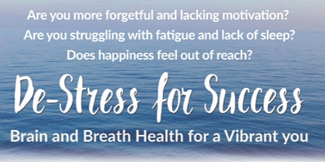 De-Stress for Success: Brain and Breath Health tickets