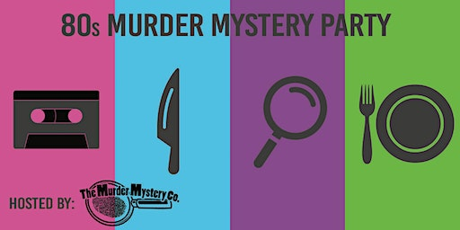 80's Murder Mystery Party at RBC!