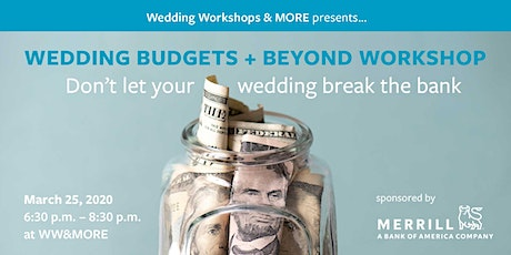 Wedding Budgets + Beyond - March tickets