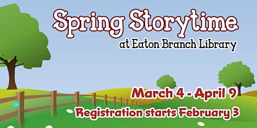 Spring Storytimes at Eaton Library