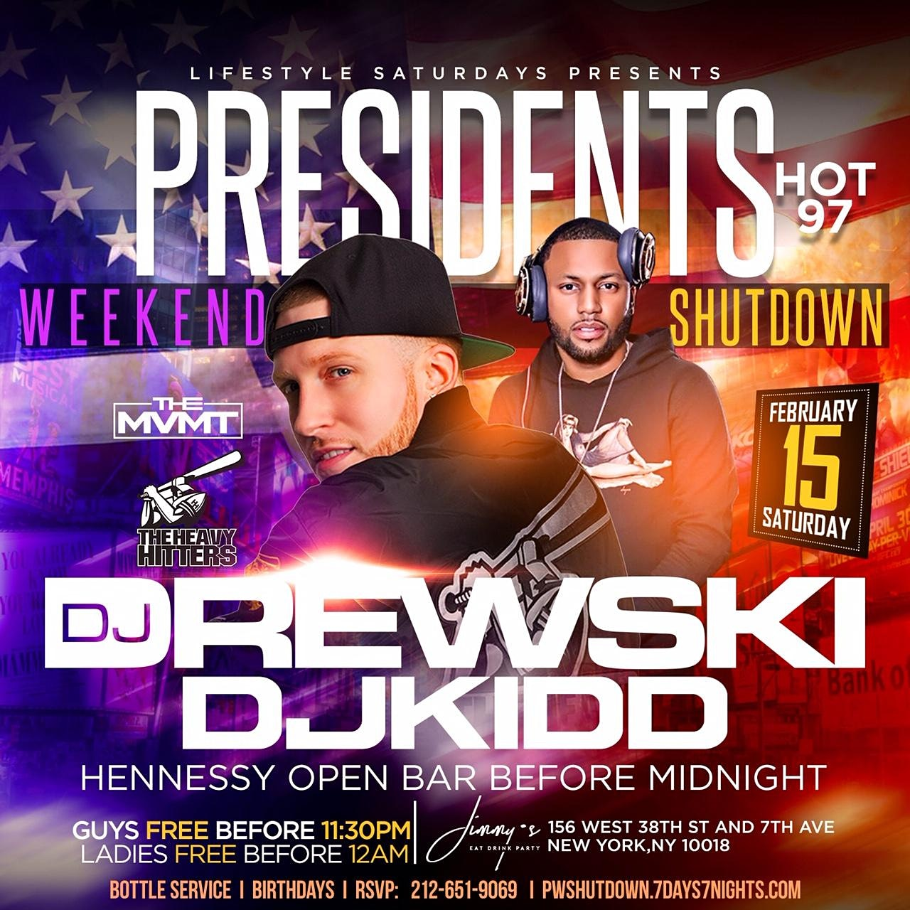 Presidents Weekend Shutdown | Hennessy Open Bar + Free Entry W/RSVP