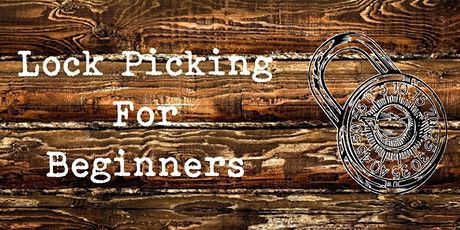 CANCELLED Lock Picking for Beginners tickets