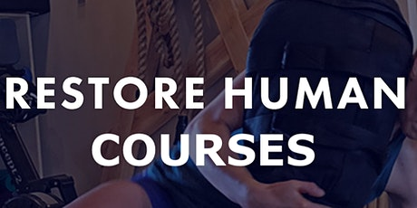 RESTORE HUMAN FUNDAMENTALS 5 DAY COURSE tickets