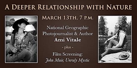Ami Vitale Presentation plus John Muir Film Screening tickets