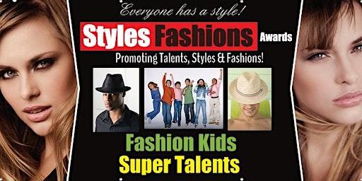 Fashion Kids & Super Talents - Styles & Fashions Awards