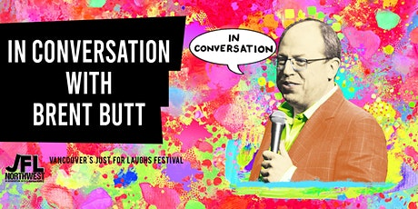 In Conversation with Brent Butt tickets
