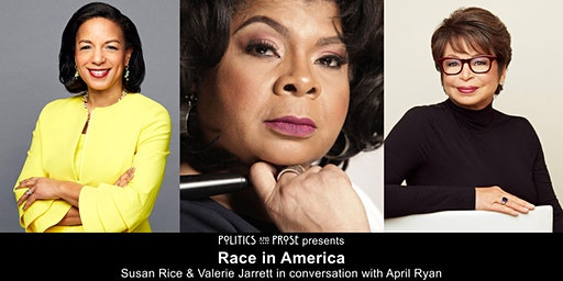 Race in America Today: Susan Rice and Valerie Jarrett with April Ryan