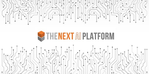 The Next AI Platform (2020 Edition)