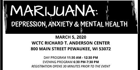 Marijuana: Depression, anxiety and mental health  tickets