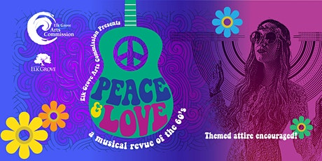 Peace and Love / A musical review of the 60's tickets