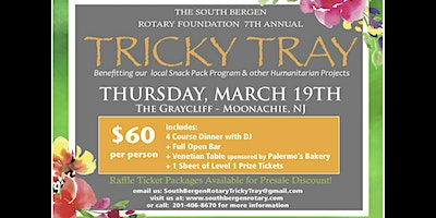 South Bergen Rotary's 7th Annual Tricky Tray / March 19th, 2020