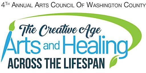 The Creative Age - Arts and Healing Across the Lifespan