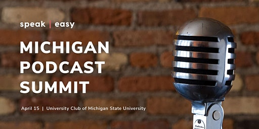 Michigan Podcast Summit