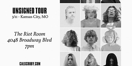Cal Scruby: The Unsigned Tour at The Riot Room - March 11th tickets