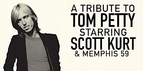 Tom Petty Tribute featuring Scott Kurt and Memphis 59 w/ Joybeth Taylor tickets