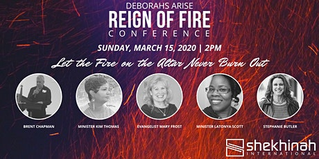 "Deborahs Arise - Reign of Fire | ""Let the Fire on the Altar Never Burn Out"" tickets"