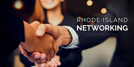 """Rhode Island Networking """"Best Opportunity"""" 2020 Event"""
