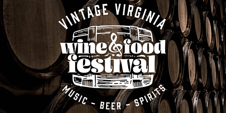 Vintage Virginia Wine & Food Festival tickets