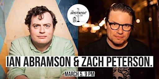 Ian Abramson & Zach Peterson LIVE | The Independent CC