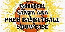 Santa Ana Prep Showcase Basketball Game