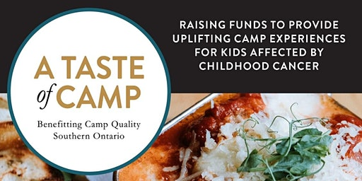A Taste of Camp - a fundraiser to support Camp Quality Southern Ontario