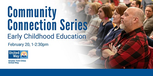 Community Connection Series: Early Childhood Education