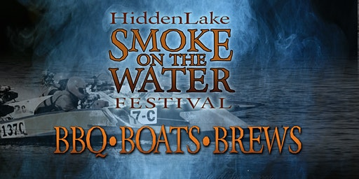 SMOKE ON THE WATER - BBQ, BOATS & BREWS! FEATURING LIVE MUSIC AND MORE!!!