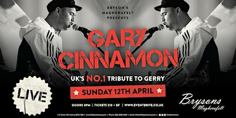 Garry Cinnamon |UKs NO1 tribute to Gerry - Live at Bryson's Magherafelt tickets