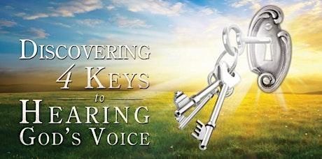 4 Keys to Hearing God's Voice tickets