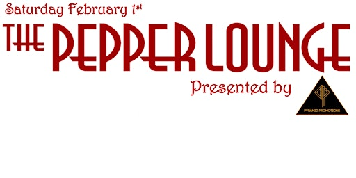 Pepper Lounge this Saturday!!!