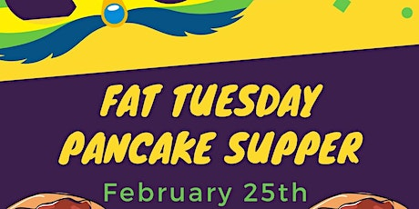 Fat Tuesday Pancake Supper tickets