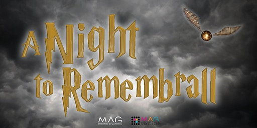 $5 Friday at MAG | A Night to Remembrall