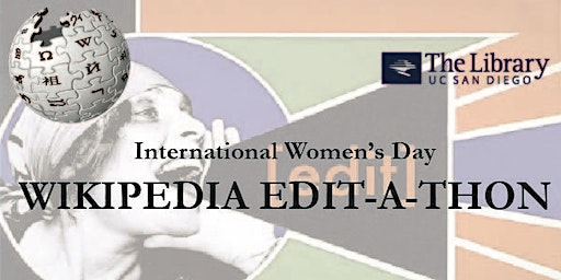 International Women's Day Wikipedia Edit-a-Thon at UC San Diego