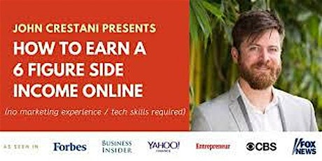 Online Training: How To Earn A Six Figure Side Income Online tickets