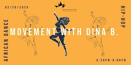 Movement with Dina B!