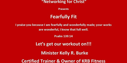 """""""Networking for Christ""""  Presents Fearfully Fit"""