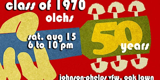 OLCHS Class of 1970 50 Year Reunion