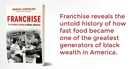 Franchise: The Golden Arches in Black America tickets